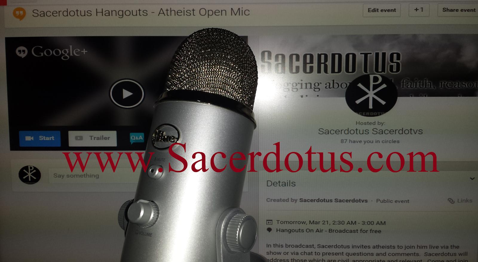 Sacerdotus: Sacerdotus Hangouts: Atheist Open Mic