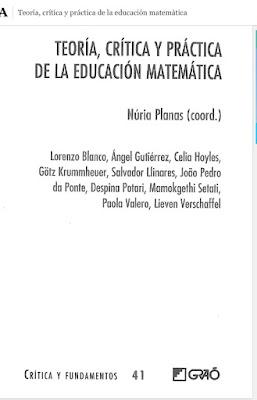 N. Planas. Teoría, crítica y práctica de la Educación Matemática.