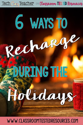 Here are 6 ways to recharge and decompress over the holidays.