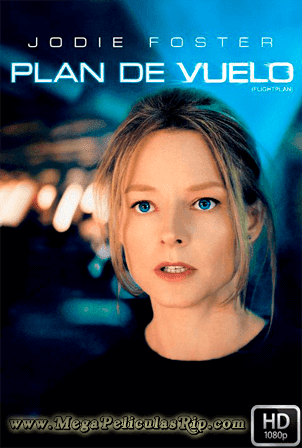 Plan De Vuelo [1080p] [Latino-Ingles] [MEGA]