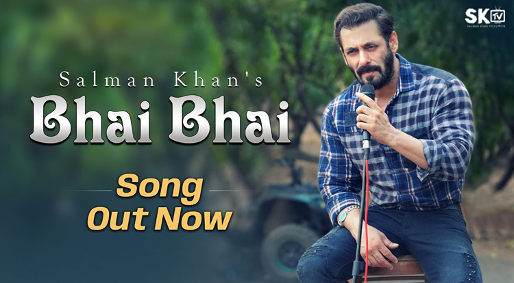 Salman Khan's Bhai Bhai song
