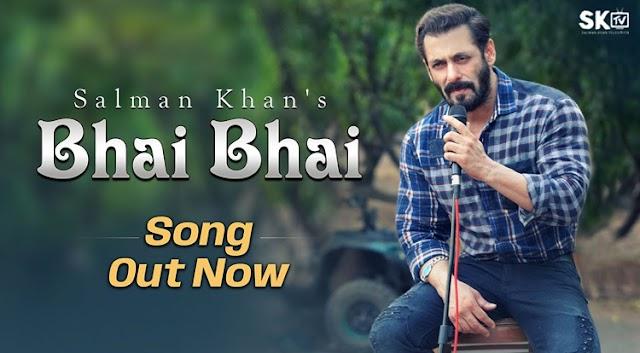 Salman Khan's Hindu-Muslim Unity Song Bhai Bhai is out Now: Brotherhood in Eid Song