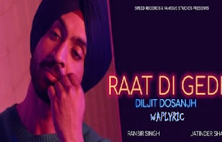 Raat Di Gedi Song Lyrics