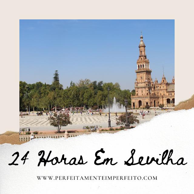 Roteiro de 1 dia em Sevilha