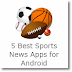 5 Best Sports News Apps for Android