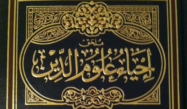 "Karomah Karya Imam Ghazali ""Kitab Ihya' Ulumiddin"""
