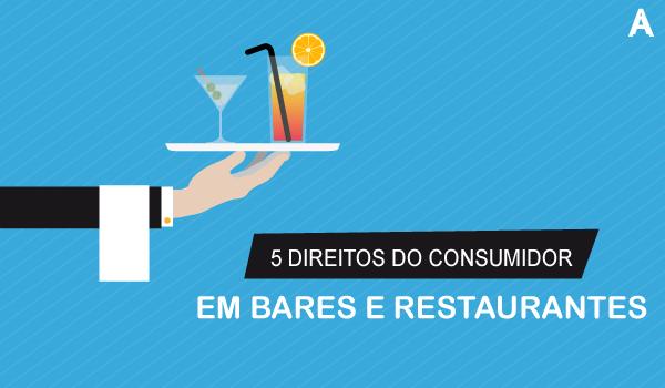 5 Direitos do consumidor em bares e restaurantes