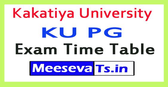 Kakatiya University KU PG Exam Time Table 2017