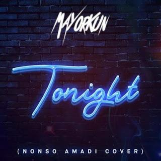 [Music] Mayorkun – Tonight (Nonso Amadi Cover) 1