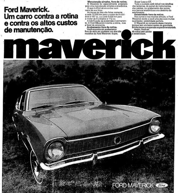 Propaganda do Ford Maverick, em meados dos anos 70: economia e imponência em destaque