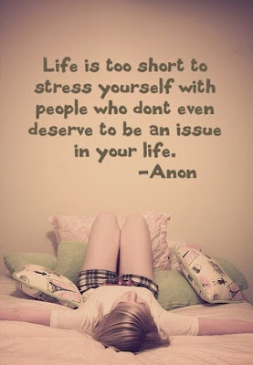 sad life is too short to stress yourself with people who don't even deserve to be an issue in your life.