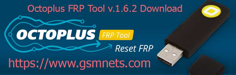 Octoplus FRP Tool v.1.6.2 Download