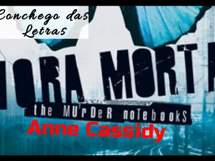 Devaneios da Bel: A Hora Morta – Anne Cassidy