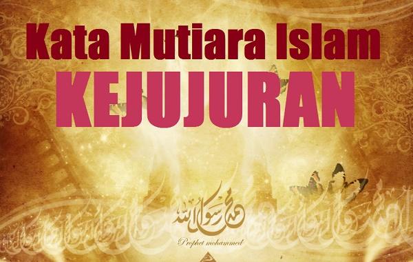kata mutiara islam tentang kejujuran