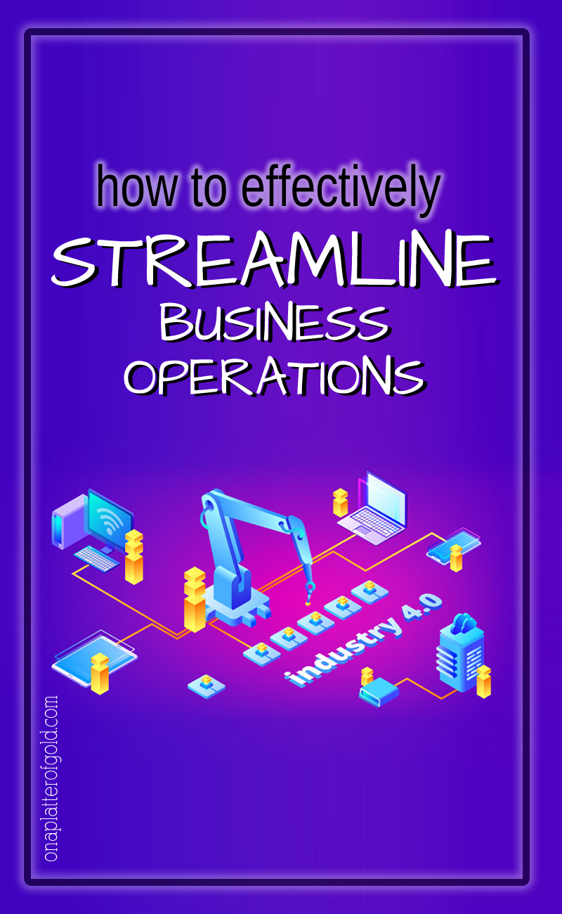 How To Effectively Streamline Business Operations