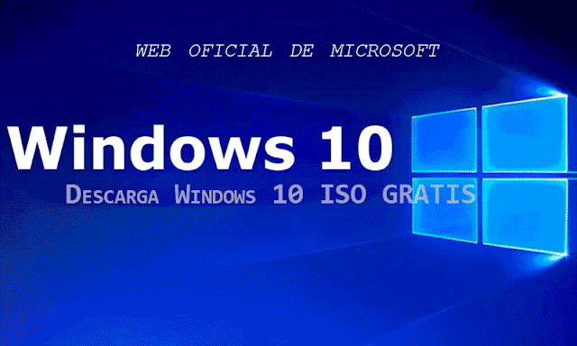 Descarga Windows 10 ISO GRATIS web oficial