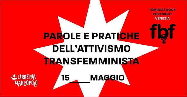 Parole e Pratiche dell'Attivismo Transfemminista - 15 maggio