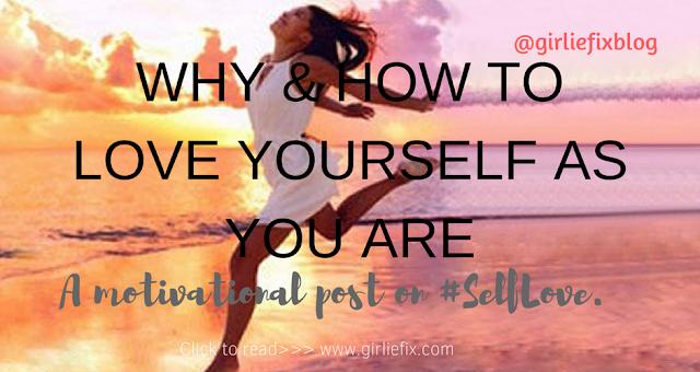 self love post by girliefix blog
