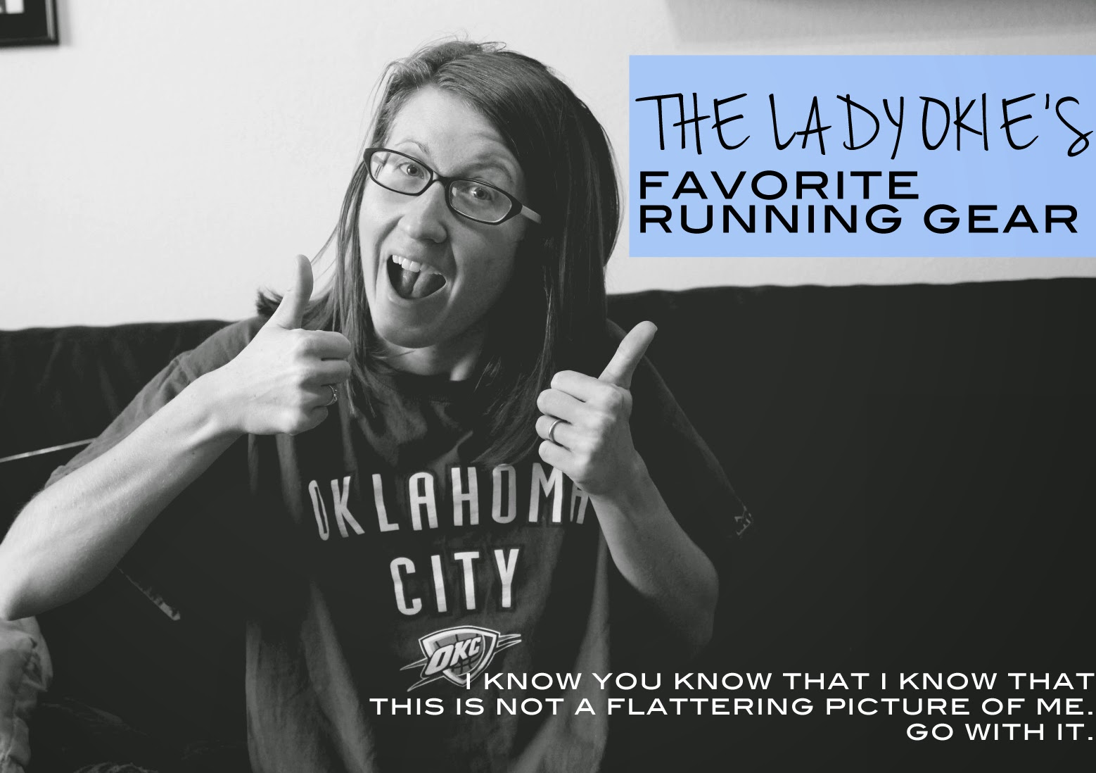 688ab6a44b The Lady Okie  Runners Tell All Linkup  My Favorite Running Gear