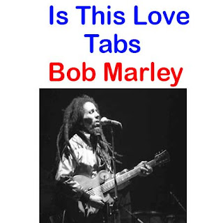 Is This Love Tabs Bob Marley. How To Play Is This Love On Guitar Tabs & Sheet Online