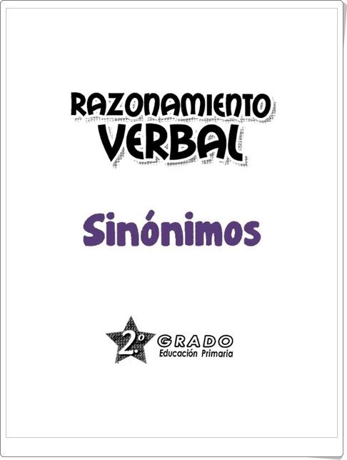 """Razonamiento Verbal: """"Sinónimos"""" (Cuadernillo de Lengua Española de 2º de Primaria)"""