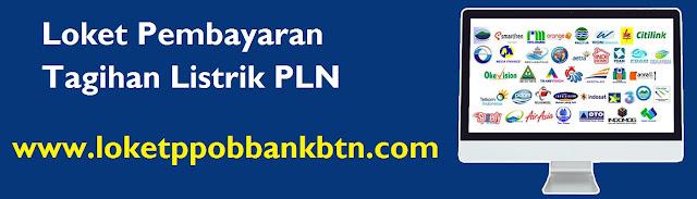 PPOB BTN | Loket Pembayaran Tagihan Listrik PLN