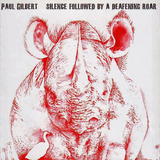 Paul Gilbert - Silence Followed By a Deafening Roar - 2008