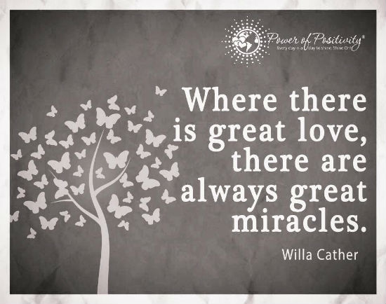 Where There Is Great Love, There Are Always Great Miracles   Quote.