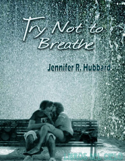 Resultado de imagen de Try Not to Breathe - Jennifer R. Hubbard