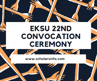 EKSU 22nd Convocation Ceremony Programme Of Events