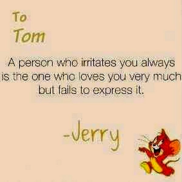 Refresh Tom And Jerry Quotes A Person Who Irritates You