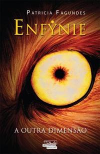 Enfynie - A Outra Dimensão - Patrícia Fagundes