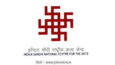 Indira Gandhi National Centre ( IGNCA ) Recruitment 2018