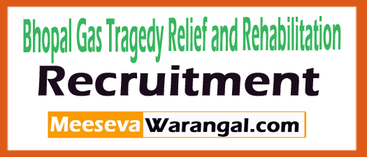 Bhopal Gas Tragedy Relief and Rehabilitation Recruitment