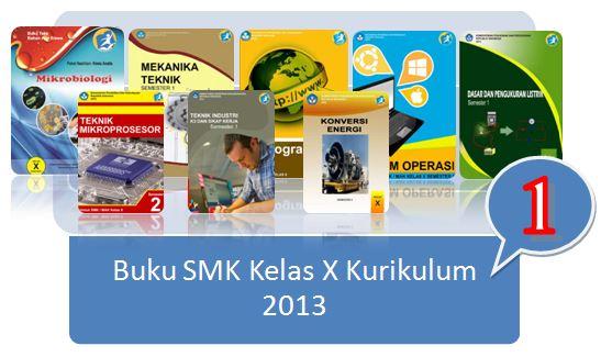 Buku SMK Kelas 10 Kurikulum 2013 Terbaru (Koleksi 1)