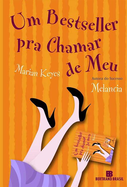 Um bestseller pra chamar de meu - Marian Keyes