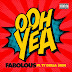 "Fabolous feat. Ty Dolla $ign - ""Ooh Yea"""