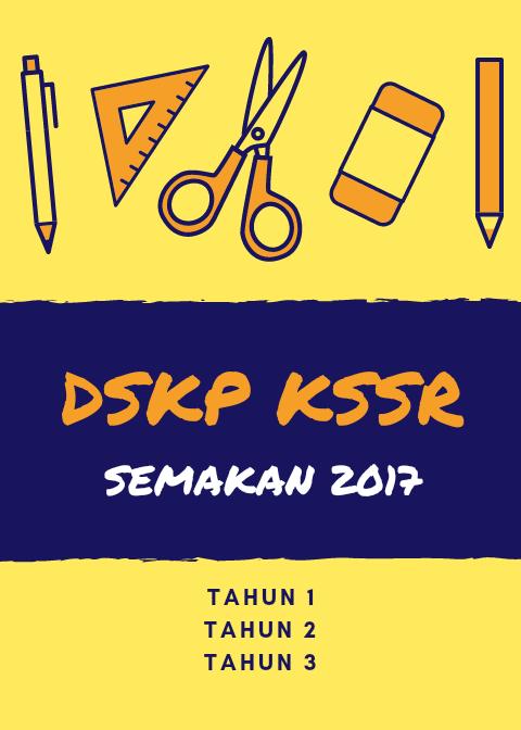 Muat Turun Dskp Kssr Semakan 2017 Tahun 1 Mulai 2017 Layanlah Berita Terkini Tips Berguna Maklumat