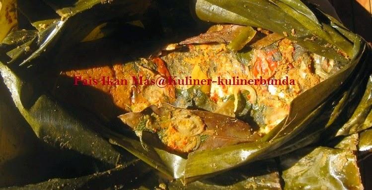 Beraneka ragam hayati dan hewani yang hidup di negeri Indonesia menjadi sumber kekayaan p Resep Pais (Pepes) Ikan Mas Nikmat dan Sehat