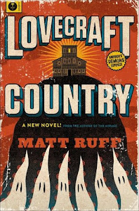 Lovecraft Country by Matt Ruff