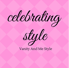 Vanity and Me - Celebrating Style Link up