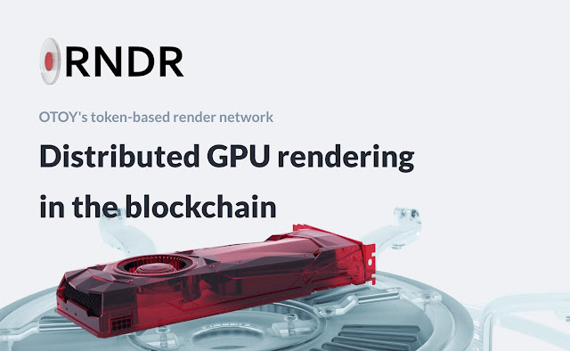 Blockchain-Based Rendering Platform, RNDR is reality now