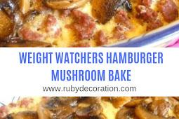 WEIGHT WATCHERS HAMBURGER MUSHROOM BAKE