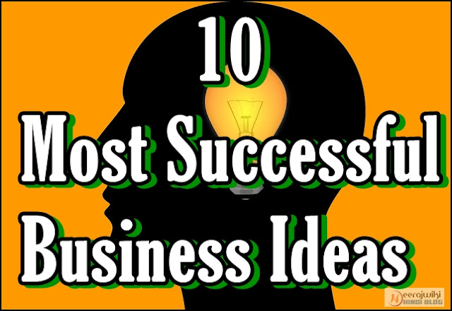 10 Most Successful Business Ideas