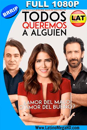 Todos Queremos a Alguien (2017) Latino FULL HD 1080P ()