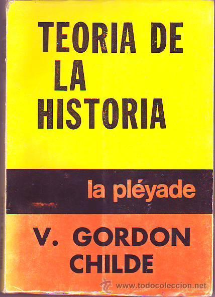 Teoría de la historia – V. Gordon Childe