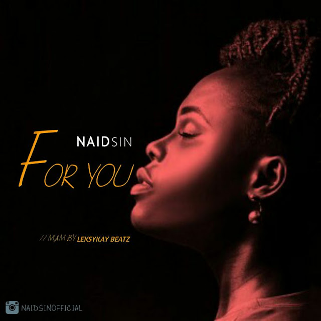 MUSIC: Naidsin – For You (Kiss Daniel Cover) - www.mp3made.com.ng