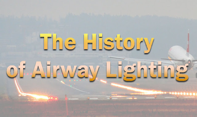 The History of Airway Lighting picture