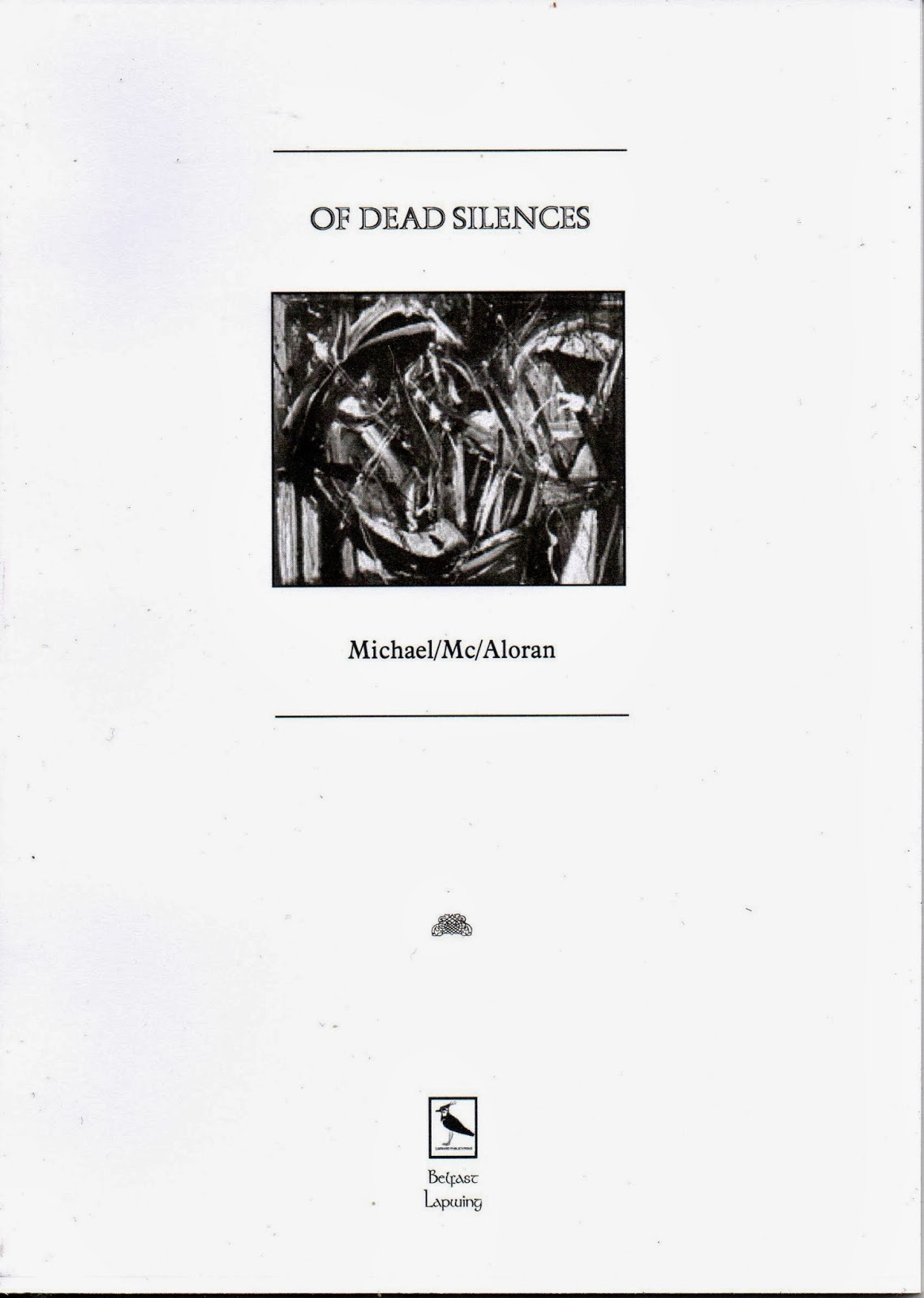 Bone Orchard Poetry: 'Of Dead Silences' reviewed by David