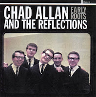 Chad Allan And The Reflections - Early Roots